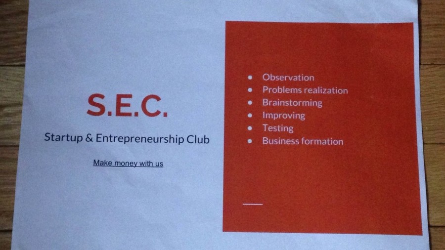 Pictured above is a poster for Misha Arakcheevs Startup & Entrepreneurship Club. Arakcheevs club is one of the three business clubs at WHS. I started it because I realized that I have some very good ideas and I can make money out of it, he said.