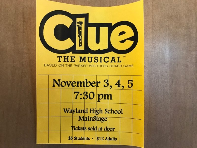 A flyer for Wayland High School's Clue! The Musical which was performed earlier this year.