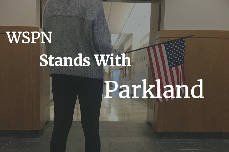 Editorial%3A+WSPN+stands+with+Parkland+students