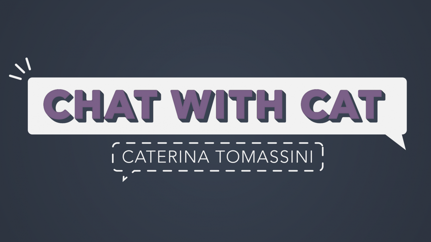 Chat with Cat: It's just a matter of time